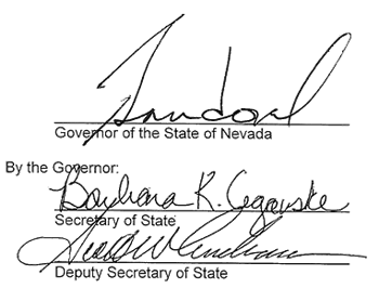 Signatures of Governor Brian Sandoval, Secretary of State Barbara K. Cegavske and the Deputy Secretary of State Scott W. Anderson