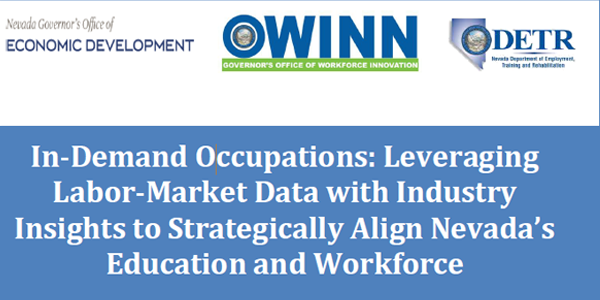 In-Demand Occupations: Leveraging Labor-Market Data with Industry Insights to Strategically Align Nevada's Education and Workforce